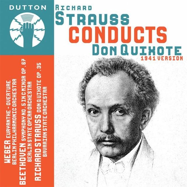 Richard Strauss Conducts Don Quixote - 1941 Version Albumcover