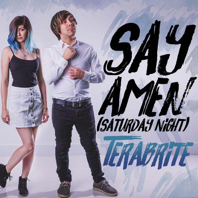Say Amen (Saturday Night)