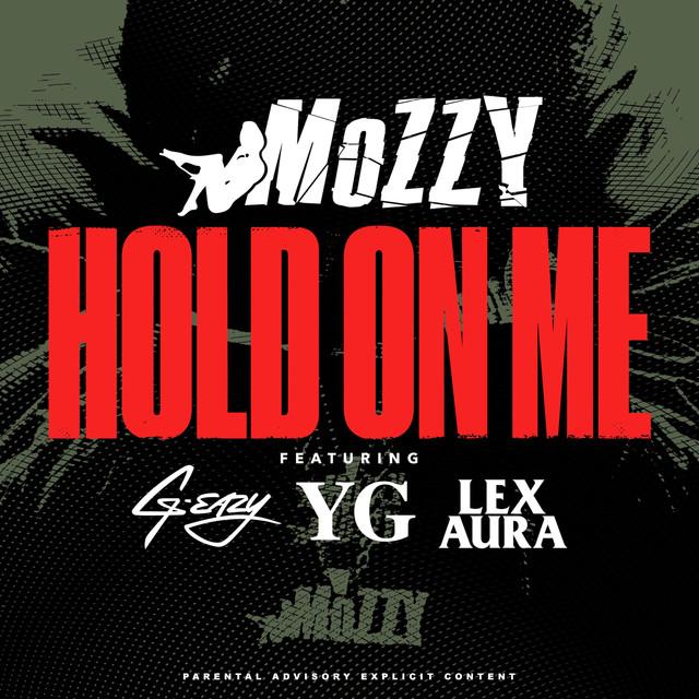 Hold On Me (feat. G-Eazy, YG & Lex Aura)