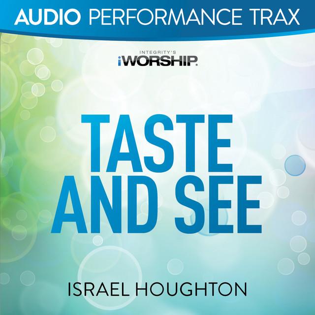 Taste and See (Audio Performance Trax)