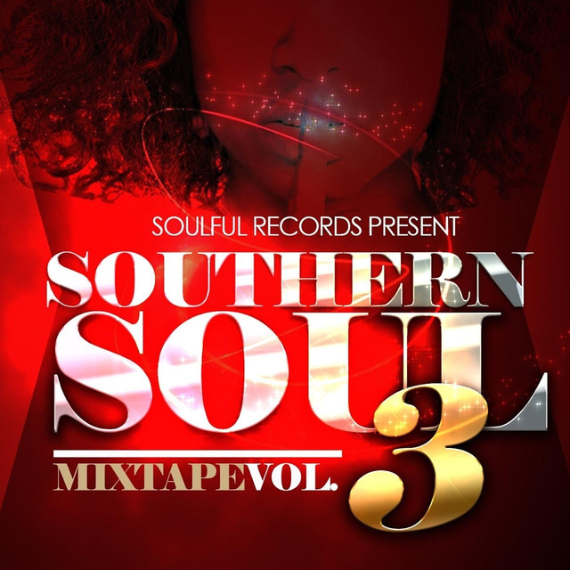 soul southern vol mixtape artists various woman single tk lacee remix album grown music cd songs business artist folks feat