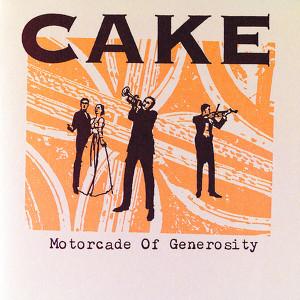 Cake Motorcade Of Generosity Album