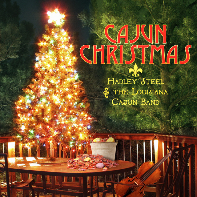 cajun christmas by hadley castille the louisiana cajun band on spotify