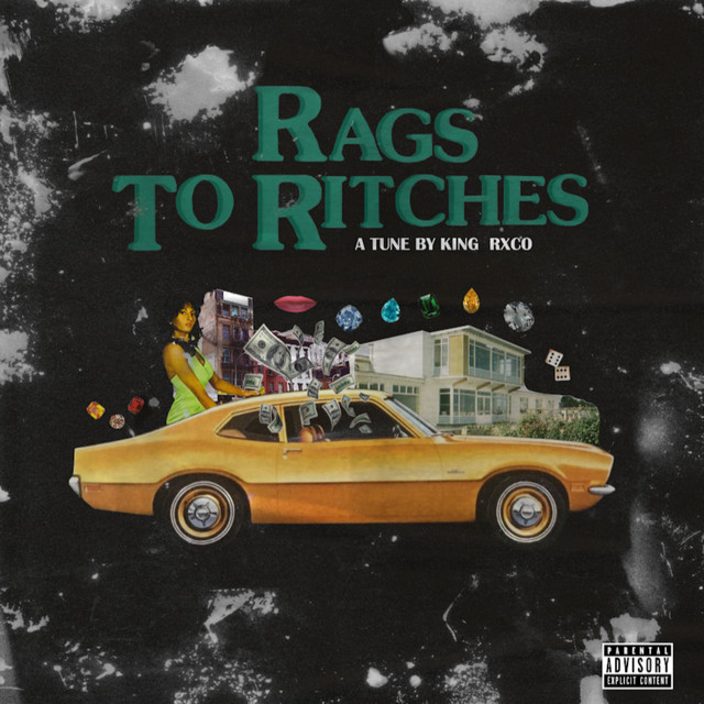 Rags to Ritches, a song by King Rxco on Spotify