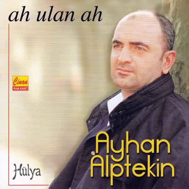 Ah Ulan Ah / Hülya
