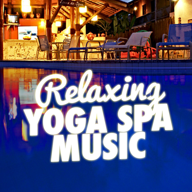 Relaxing Yoga Spa Music Albumcover