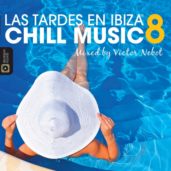 Victor Nebot Las Tardes en Ibiza Chill Music 8 album cover