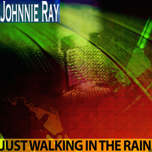 Just Walking in the Rain (Remastered) album