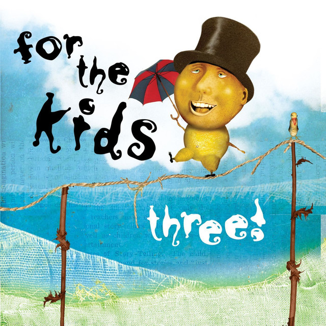For The Kids Three by For The Kids (Various Artists)