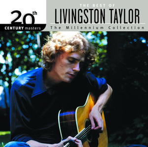 Best Of Livingston Taylor 20th Century Masters The Millennium Collection album