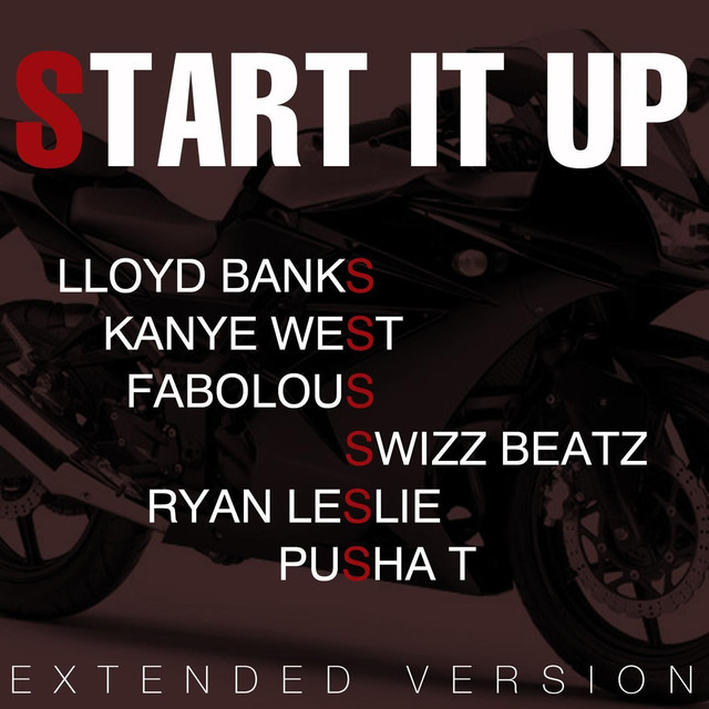 Start It Up (feat. Kanye West, Fabolous, Swizz Beatz, P)