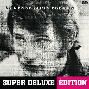 La génération perdue (Super Deluxe Edition)