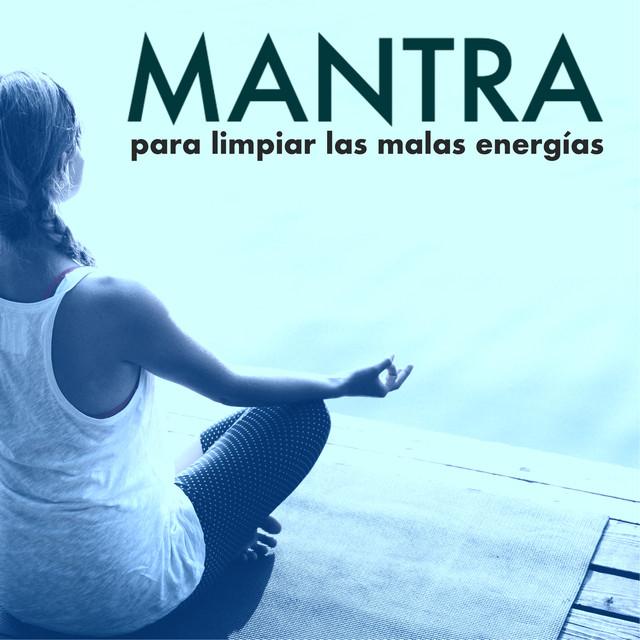 Mantra para limpiar las malas energ as limpieza del aura del espiritu y el cuerpo by mantra - Limpieza de malas energias ...