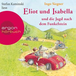 Eliot und Isabella und die Jagd nach dem Funkelstein (Szenische Lesung) Hörbuch kostenlos