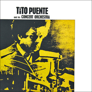 Tito Puente and His Concert Orchestra album