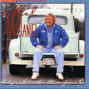 Mel McDaniel Baby's Got Her Blue Jeans On cover