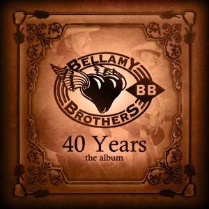 40 Years - Bellamy Brothers