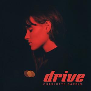 Drive - Charlotte Cardin