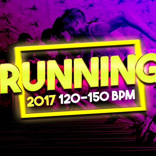Running 2017: 120 - 150 BPM by Running 150 BPM on Spotify