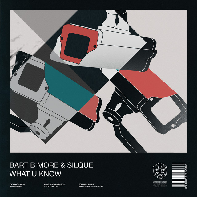 Bart B More & Silque - What U Know