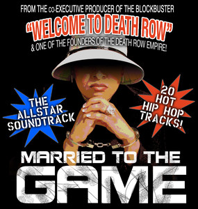 Married to the Game album