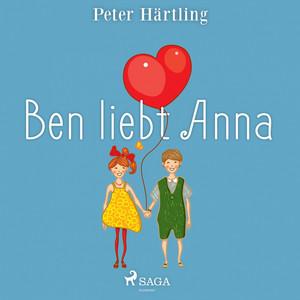 Ben liebt Anna (Ungekürzt) Audiobook
