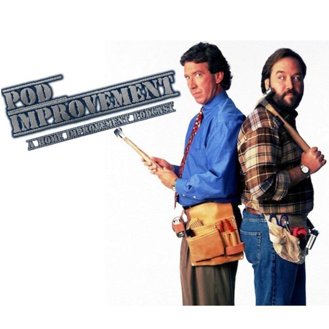 Satellite On A Hot Tim's Roof, an episode from Pod Improvement (A