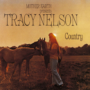 Mother Earth Presents Tracy Nelson Country album
