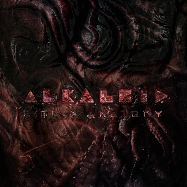 Album cover for Liquid Anatomy by Alkaloid