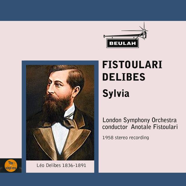 Fistoulari Conducts Delibes Sylvia