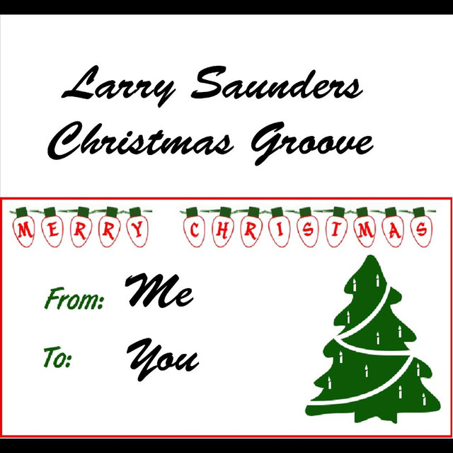 Larry Saunders / Various Artists
