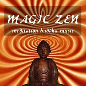 Magic Zen Meditation: Buddha Music, Spa and Massage Therapy Albumcover