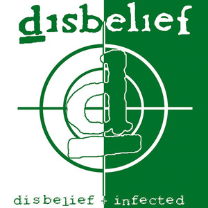 Disbelief Infected (Re-Release) album