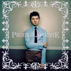 Pierre Lapointe - Pierre Lapointe