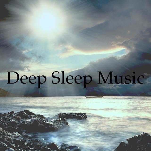 Deep Sleep Music: Relaxing Piano Music to Sleep through the Night & Soothing Baby Lullabies to Get Baby to Sleep in Crib & Meditation Music for Sleep