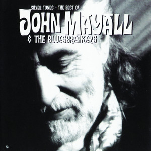 Silver Tones - The Best Of John Mayall album