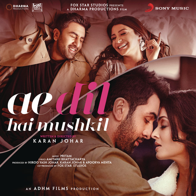 Ae Dil Hai Mushkil (Original Motion Picture Soundtrack)