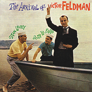 The Arrival of Victor Feldman (Remastered) album