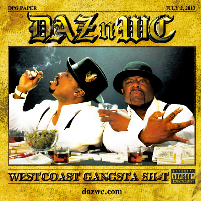 West Coast Gangsta Sh*t