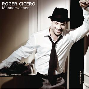 Roger Cicero Ich atme ein cover