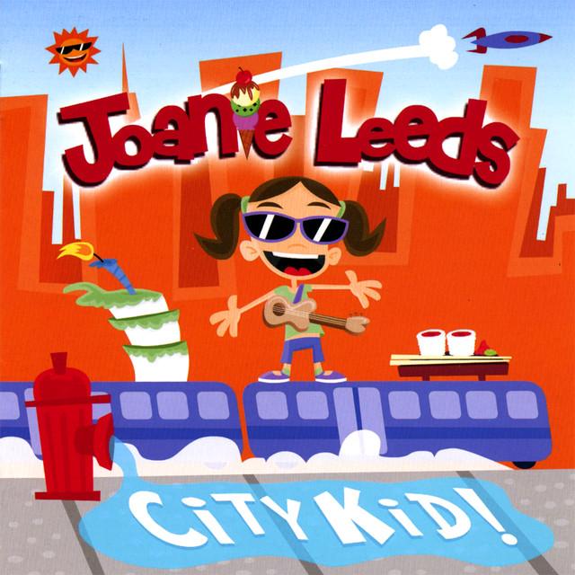 City Kid by Joanie Leeds