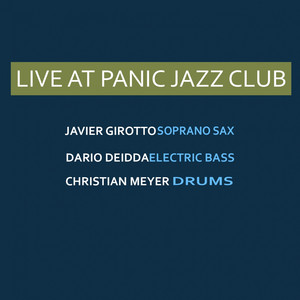 Live at Panic Jazz Club (feat. Javier Girotto, Dario Deidda, Christian Meyer) album