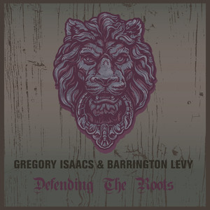 Gregory Isaacs & Barrington Levy Defending the Roots