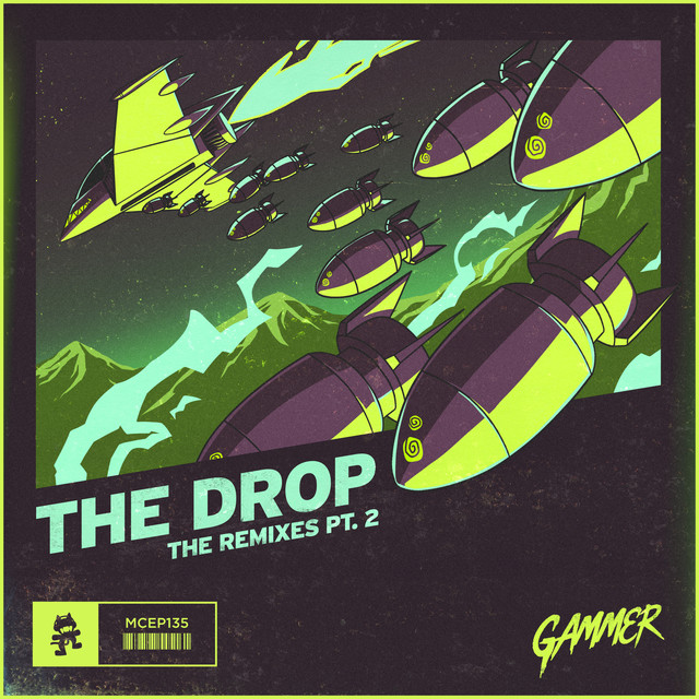 THE DROP (The Remixes Pt  2) by Gammer on Spotify