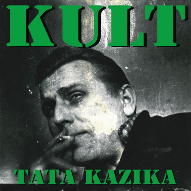 Album cover for Tata Kazika by Kult