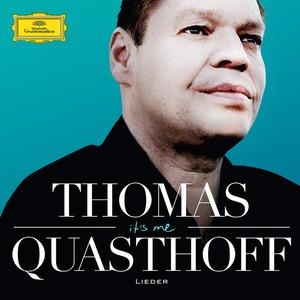 It's Me - Thomas Quasthoff - Lieder album