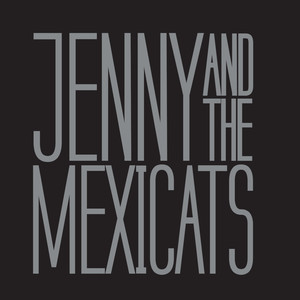 Jenny And The Mexicats Albumcover