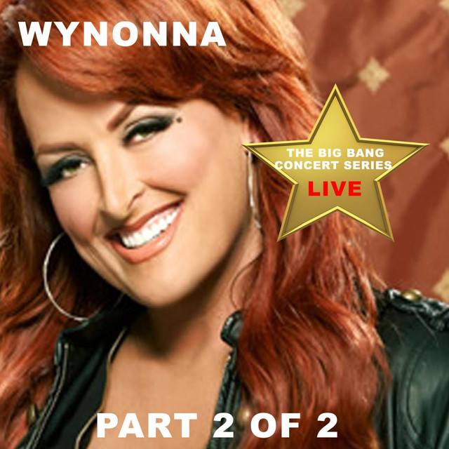 Wynonna Big Bang Concert Series: Wynonna, Pt. 2 (Live) album cover