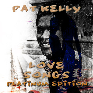 Pat Kelly How Long cover