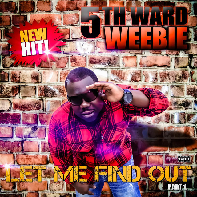 5th Ward Weebie